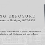 Long Exposure The camera at Udapur, 1857-1957